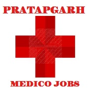 Pratapgarh Medico Jobs