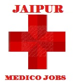 Jaipur Medico Jobs