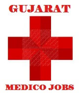 Gujarat Medico Jobs